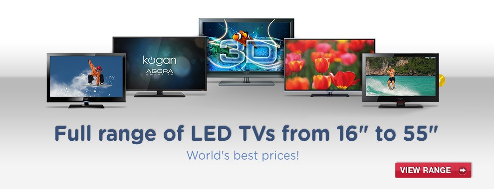 Kogan TV range - the World's best prices!